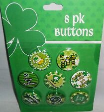 St. Patrick's Day Buttons  8 Pack ASSORTED ST. PATRICK'S DAY SAYINGS