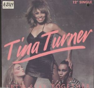"Tina Turner Let's Stay Together 12"" Single Vinyl Record"