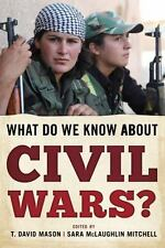 What Do We Know about Civil Wars? by Mitchell Mason (2016, Paperback)