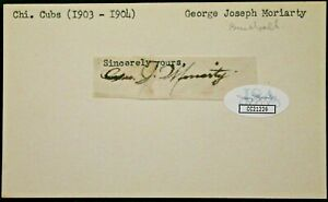 George Moriarty (d.64) 1903 -04 Chicago Cubs Autographed Signed 3x5 Card JSA
