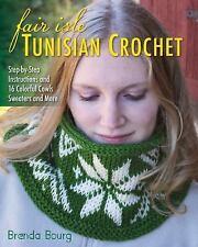 FAIR ISLE TUNISIAN CROCHET - NEW PAPERBACK BOOK