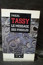 Tassy. LE MESSAGE DES FOSSILES. Sciences de la Vie et de la Terre. Paléontologie