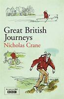 Very Good, Great British Journeys, Nicholas Crane, Book