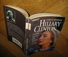 HILLARY CLINTON und die Macht der Frauen von Mario R. Dederichs: Hillary Clinton