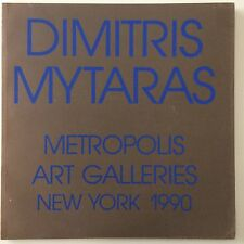 1990 METROPOLIS ART GALLERIES NEW YORK CATALOGUE OF DIMITRIS MYTARAS LIMITED