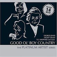 Good Ol Boy Country: Platinum Artist Series Various Artists MUSIC CD