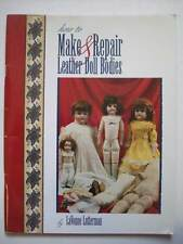 How to Make and Repair Leather Doll Bodies by LaVonne Lutterman RARE
