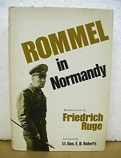 Rommel in Normandy Reminiscences by Fredrich Ruge 1979 HB/DJ