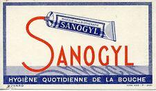 BUVARD PUBLICITAIRE /  DENTIFRICE SANOGYL