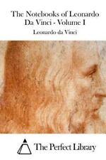 The Notebooks of Leonardo Da Vinci - Volume I by Leonardo da Leonardo da...