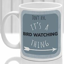 Bird Watching thing mug, Ideal for any Bird Watcher (Blue)