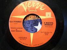 45 RPM: Ella Fitzgerald A Beautiful Friendship / Stay There on Verve V-2012  x45