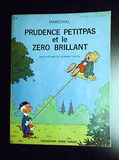 Prudence Petitpas et le Zéro Brillant EO 1966 BON ETAT + Marechal