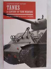 Tanks - A Century of Tank Warfare (Casemate Short History)