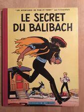 Pom et Teddy - Le secret du Balibach - Edition Originale Française - 1960 -TBE