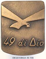 Alpini 49a Di Dio distintivo Esercito Italiano produttore Granero