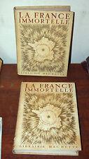 """2 TOMES DE 1946 """" LA FRANCE IMMORTELLE """"  MADELIN"""