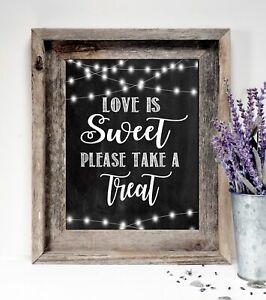 "~Wedding Sign~Love is Sweet Take a Treat~ Rustic Chalkboard/Style 8""x10"""