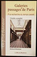 Galeries et passages de paris. Guide complet. Richard Khaitzine, BE.  2010