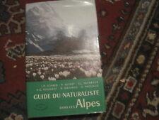 DELACHAUX ET NIESTLE/ Guide du naturaliste dans les Alpes