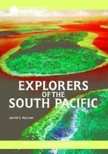 Explorers of the South Pacific: A Thousand Years of Exploration, from the