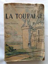 LA TOURAINE 1945 PROVINCE BLESOIS VENDOME HENRI GUERLIN ILLUSTRE ANTHOLOGIE