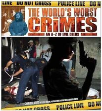 The World's Worst Crimes : An A-Z of Evil Deeds by Charlotte Greig (2012, Paper…
