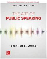 Ise The Art Of Public Speaking By Lucas, Stephen 13th Global Edition