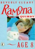 Ramona Quimby, Age 8 (Puffin Books),Beverly Cleary, Alan Tiegreen