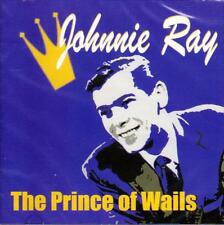 JOHNNIE RAY - THE PRINCE OF WAILS  (NEW SEALED CD)