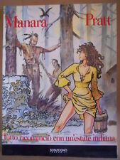 Tutto comincio con un'estate indiana - Manara & Pratt Sonzogno 1994   [G418]