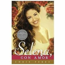 Para Selena, con Amor (Commemorative Edition) by Chris Perez (2013, Paperback)