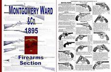 Montgomery Ward 1895 & Company Catalog - Firearm Section
