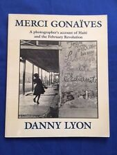 MERCI GONAIVES - FIRST EDITION BY DANNY LYON