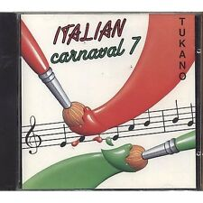 TUKANO - Italian carnaval 7 - CD I° STAMPA EMI 1990 CDP 7957142 SIGILLATO