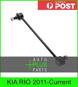Fits KIA RIO 2011-Current - Front Stabiliser / Anti Roll Sway Bar Link