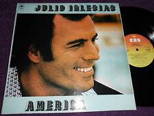 """JULIO IGLESIAS  """"America """"   1978 UK LP  CBS 82846"""