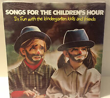 Songs For The Children's Hour Dr. Fun With The Kindergarten Kids and Friends New