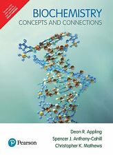 Biochemistry: Concepts and Connections by Dean R. Appling and Sp