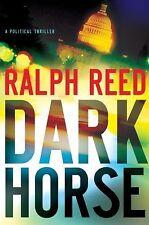 DARK HORSE Ralph Reed Hardcover  not bookclub