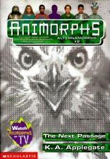 The Next Passage (Animorphs Alternamorphs, Vol. 2) by Applegate, K.A.