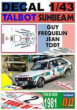 DECAL 1/43 TALBOT SUNBEAM LOTUS GUY FREQUELIN TOUR DE CORSE 1981 2nd (01)