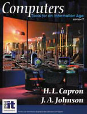 Computers: Tools for an Information Age by Capron, H. L., Johnson, J. A.