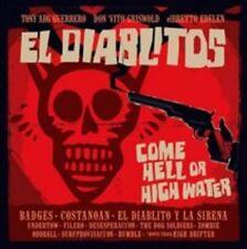 TONY GUERRERO & EL DIABLITOS - COME HELL OR HIGH WATER NEW CD