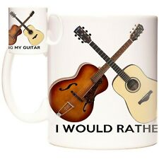 ACOUSTIC GUITAR MUG I would rather be playing... Can be personalised. Guitarist