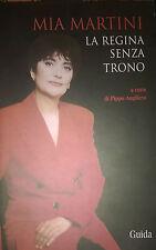 Pippo Augliera (a c. di), Mia Martini. La regina senza trono, Guida, Napoli 2005