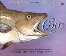 The Cod's Tale by Mark Kurlansky (2014, Picture Book)