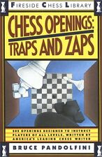Chess Openings: Traps And Zaps (Fireside Chess Library) by Bruce Pandolfini