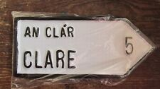CLARE County in Munster Irish Road Sign Replica Authentic Hand Made in Ireland