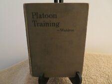 Platoon Training  HC  Lt. Col. Waldron  1921 United States Infantry Association